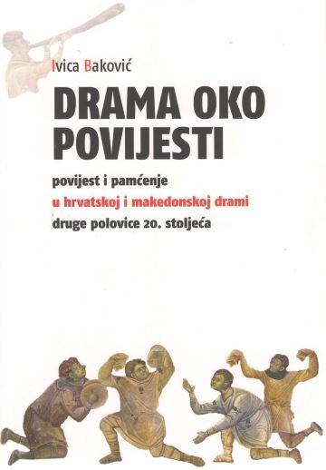 NOVA KNJIGA Ivica Baković, Drama oko povijesti